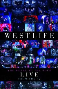 Cover Westlife - The Where We Are Tour - Live From The O2 [DVD]